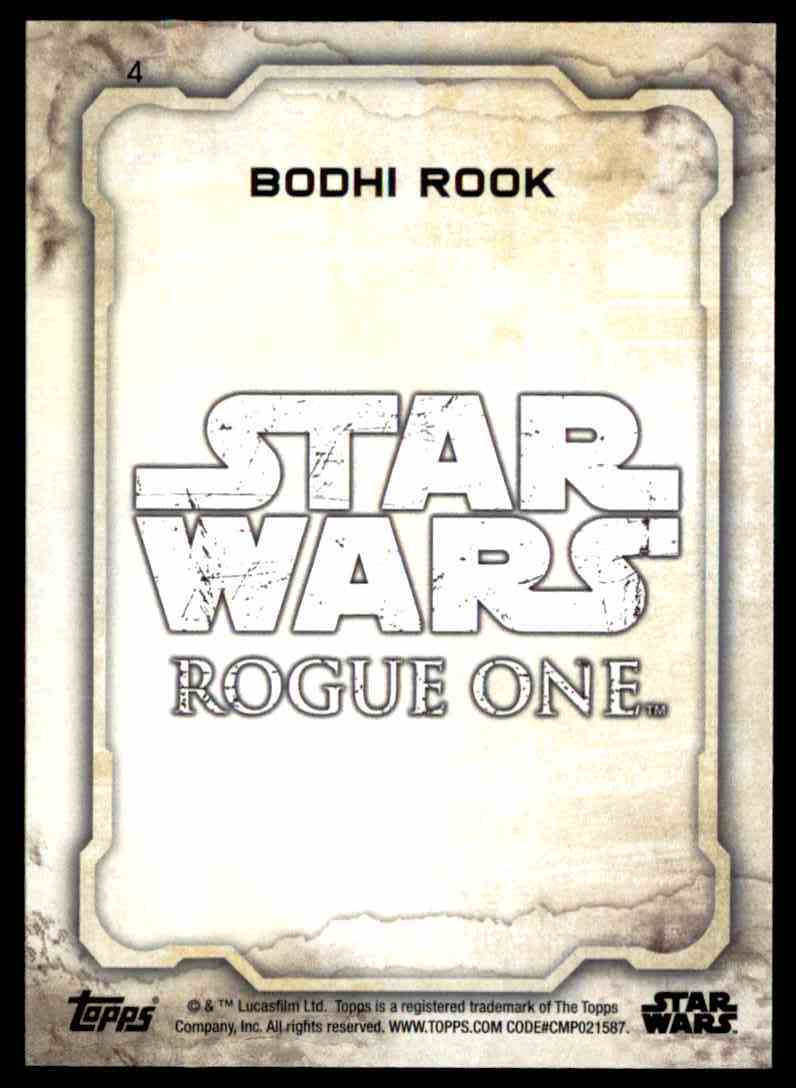 2016 Topps Star Wars Rogue One Bodhi Rook #4 card back image