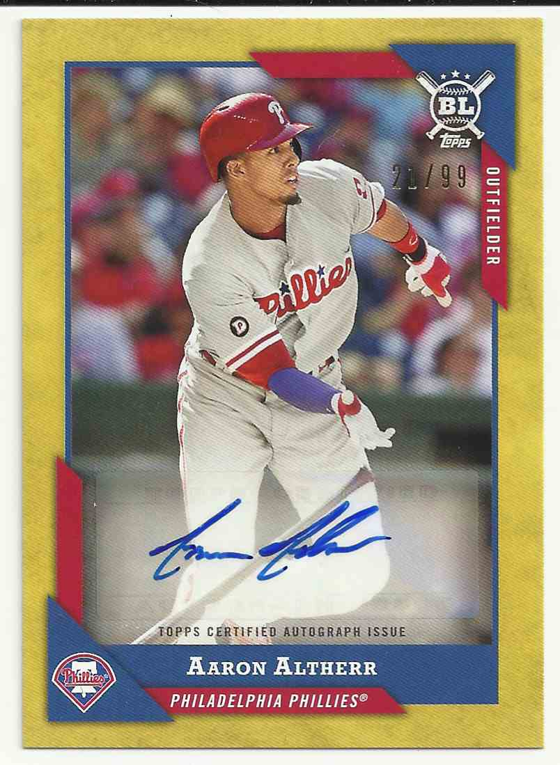 2018 Topps Big League Autographs Gold Aaron Altherr #BLA-AA card front image