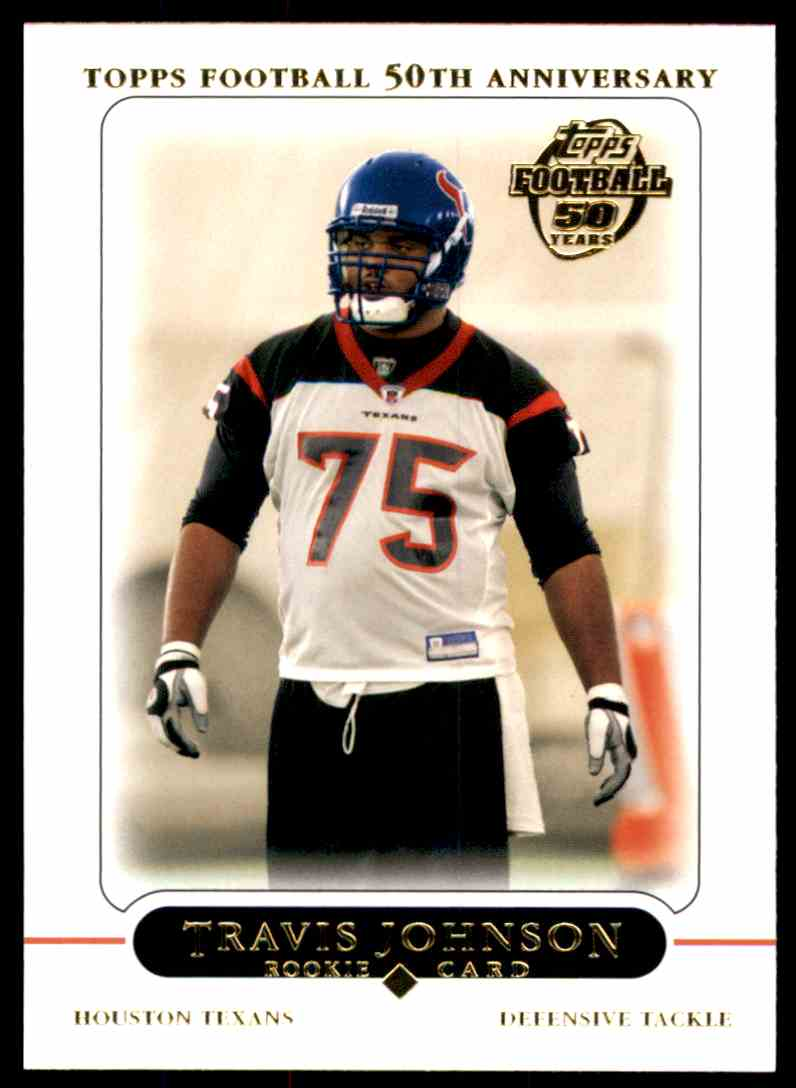 2005 Topps Travis Johnson #389 card front image