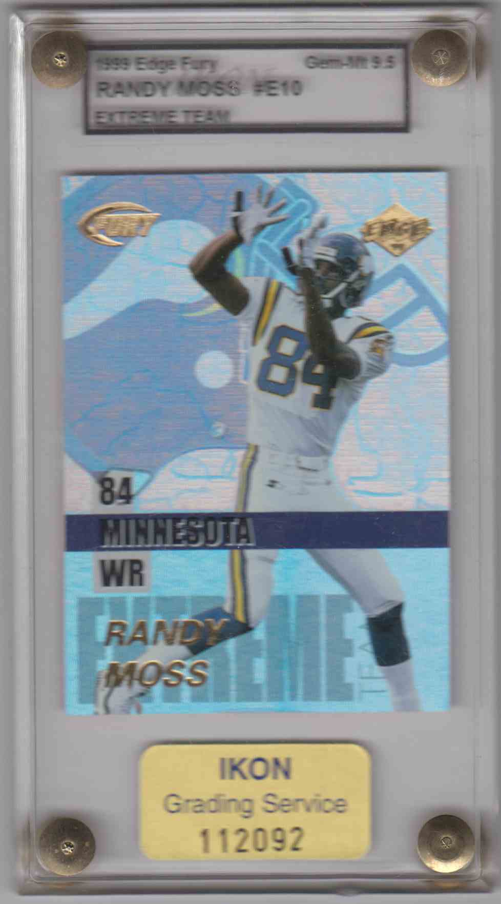 1999 Edge Fury Extreme Team Randy Moss #E10 card front image