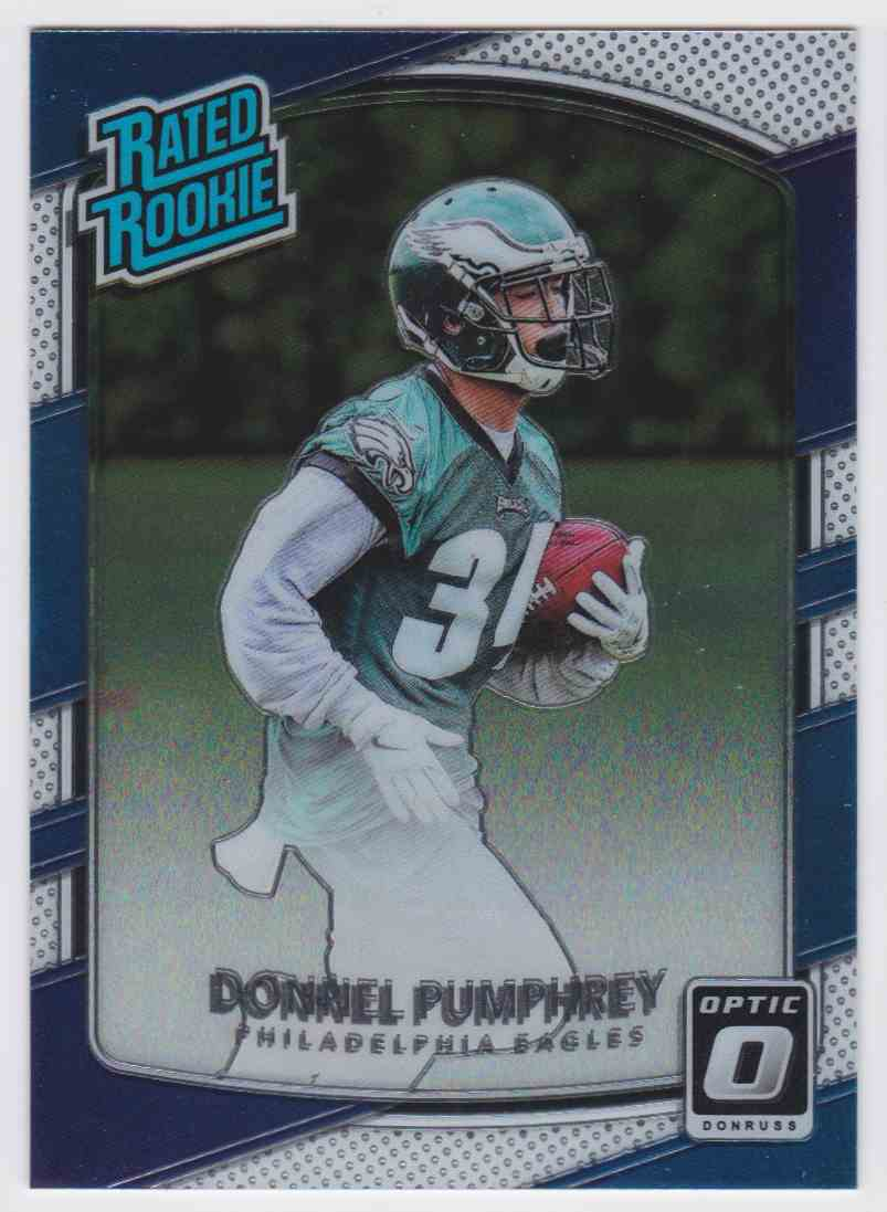 2017 Donruss Optic Rated Rookie Eagles Donnel Pumphrey #162 card front image