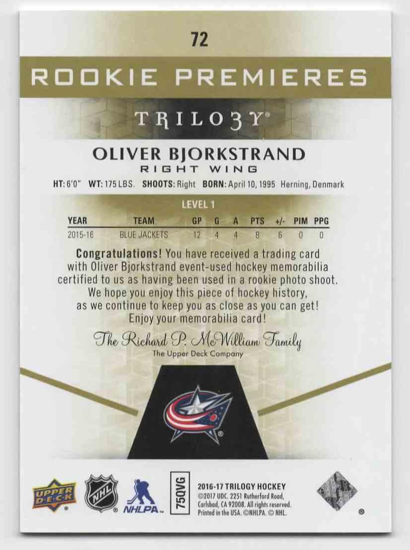 2016-17 Upper Deck Trilogy Oliver Bjorkstrand (Jersey) #72 card back image