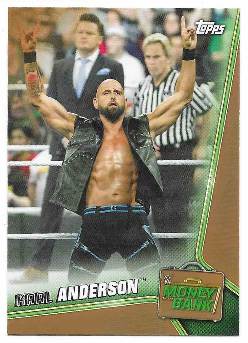 2019 Topps Wwe Money In Then Bank Bronze Karl Anderson #45 card front image