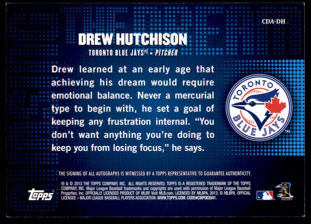 2013 Topps Chasing The Dream Autographs Drew Hutchison #CDA-DH card back image