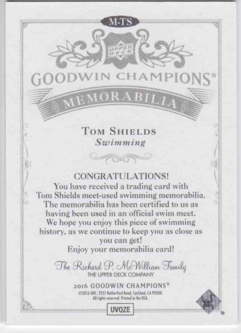 2016 UD Goodwin Champions Meet-Used Tom Shields #M-TS card back image