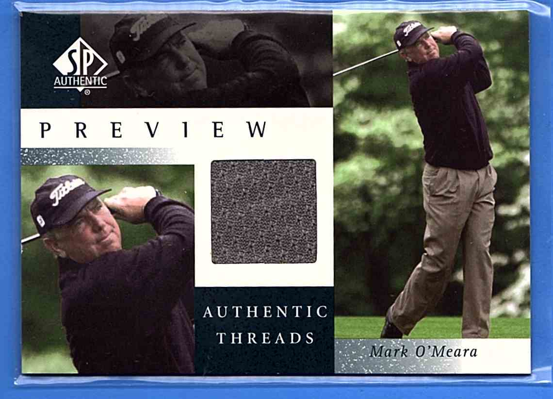 2001 SP Authentic Preview Authentic Threads Mark O'Meara #MOAT card front image