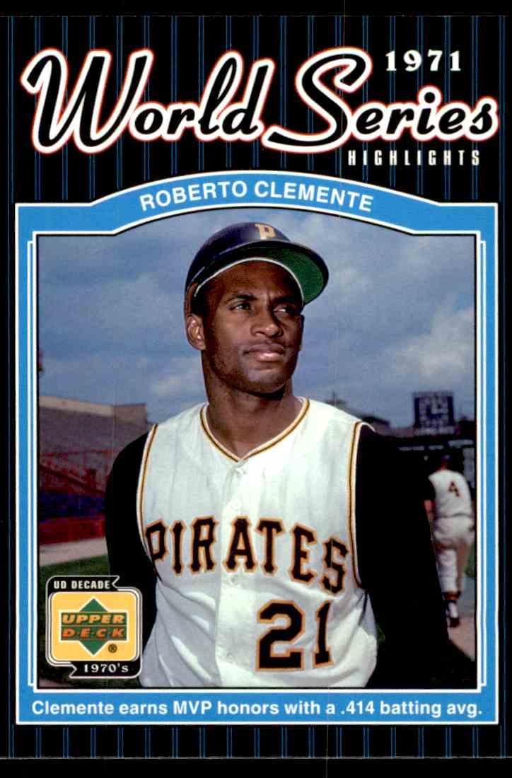 2001 Upper Deck Decade 197039s Roberto Clemente 172 On