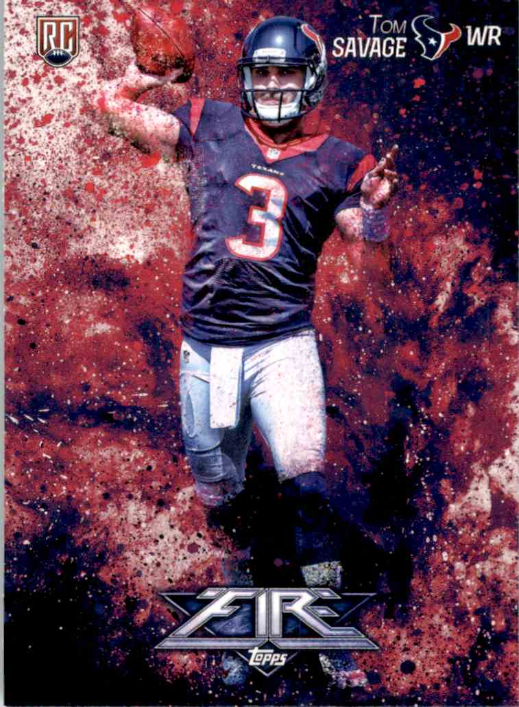 2014 Topps Fire Tom Savage RC #106 card front image