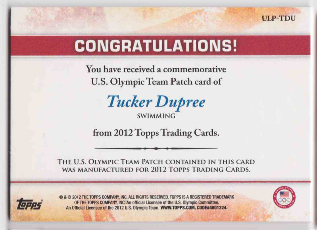 2012 Topps Commemorative U.S. Olympic Team Patch Tucker Dupree #ULP-TDU card back image