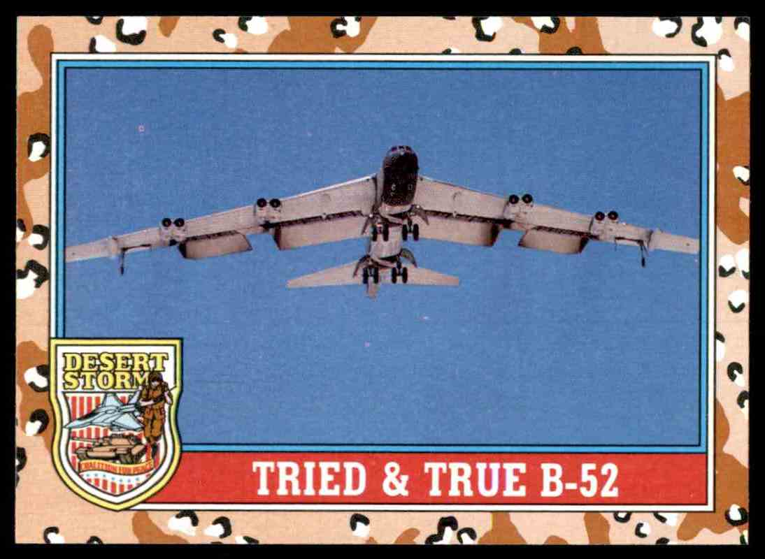 1991 Desert Storm Topps Tried & True B-52 #134 card front image