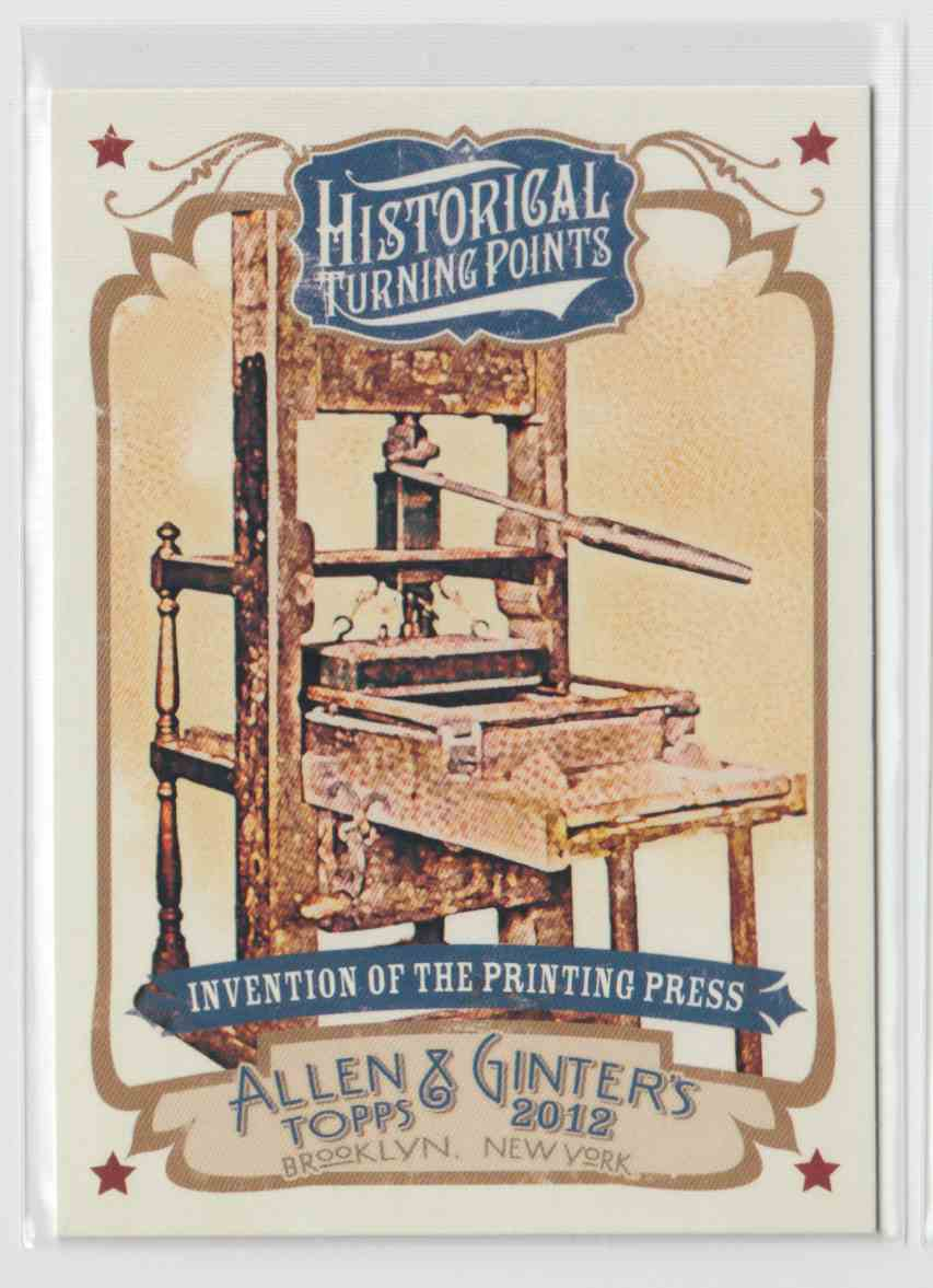 2012 Topps Allen & Ginter Historical Turning Points Invention Of The Printing Press #HTP7 card front image