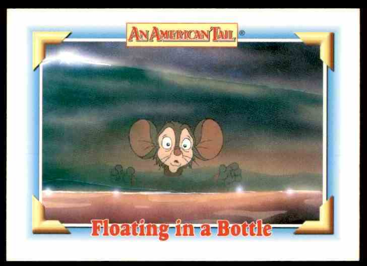1991 An American Tail Floating In A Bottle #111 card front image