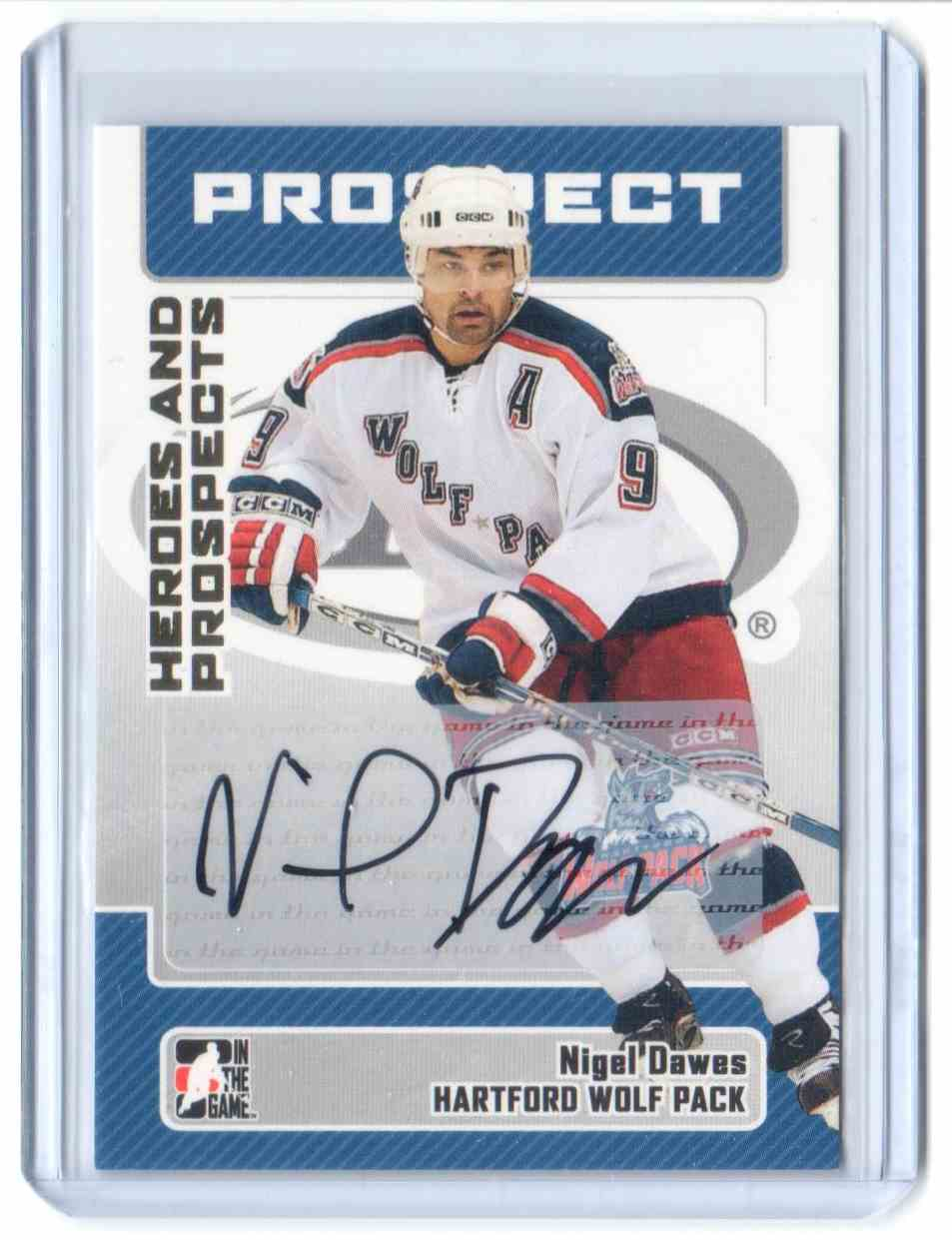 2006-07 In The Game Heroes And Prospects Autographs Nigel Dawes #A-ND card front image