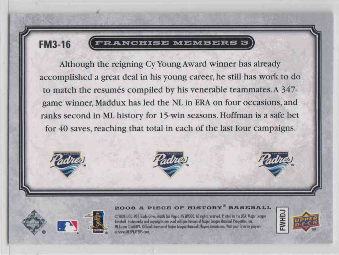 2008 Upper Deck Piece Of History Franchise Members Triple Silver Jake Perry / Greg Maddux / Trenvor Hoffman #FM3-16 card back image