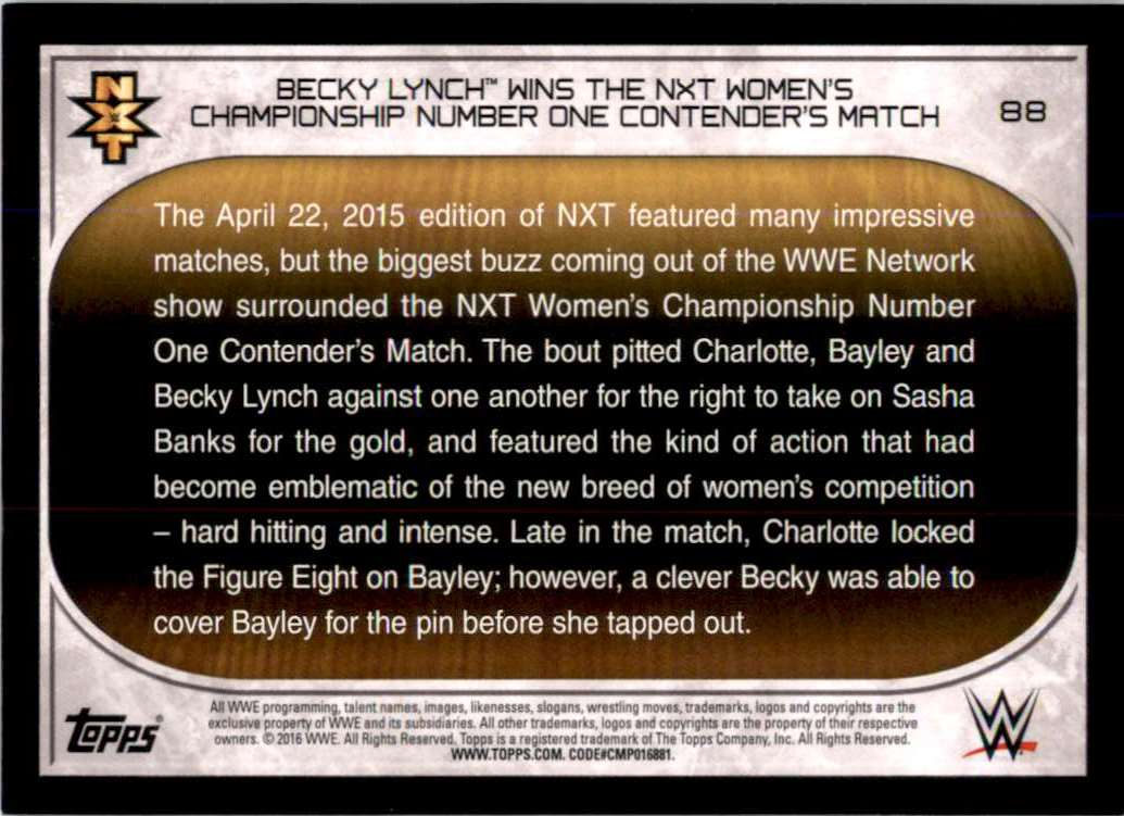 2016 Topps Wwe Road To WrestleMania Becky Lynch Wins The Nxt Women's Championship Number One Contender's Match #88 card back image