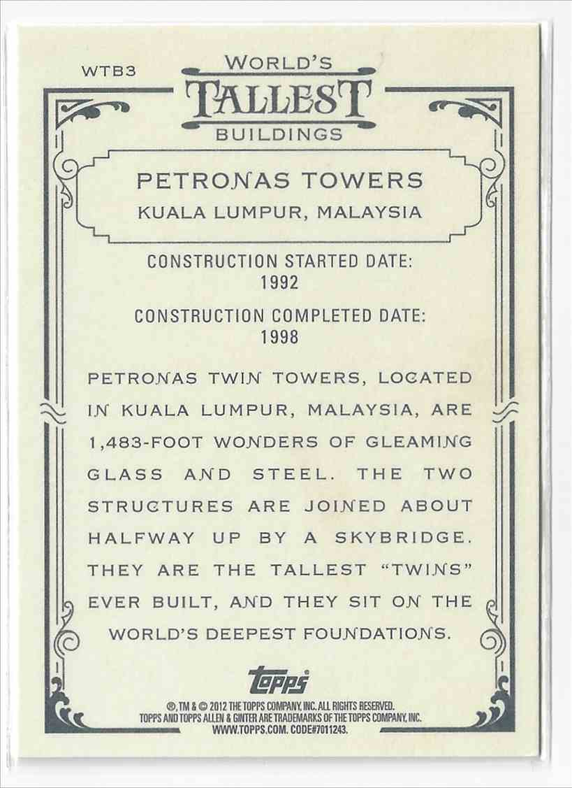 2012 Topps Allen & Ginter Petronas Towers #WTB3 card back image