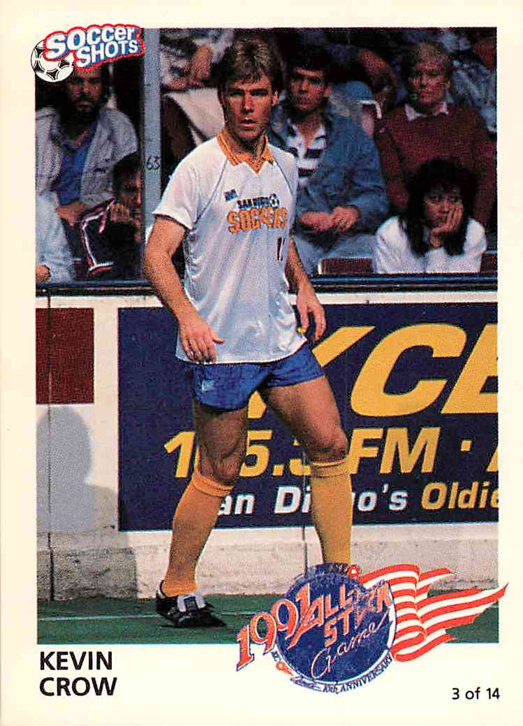 1991 Soccer Shots Kevin Crow #3 card front image