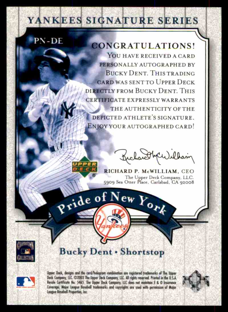 2003 Upper Deck Yankees Siganture Series Bucky Dent card back image