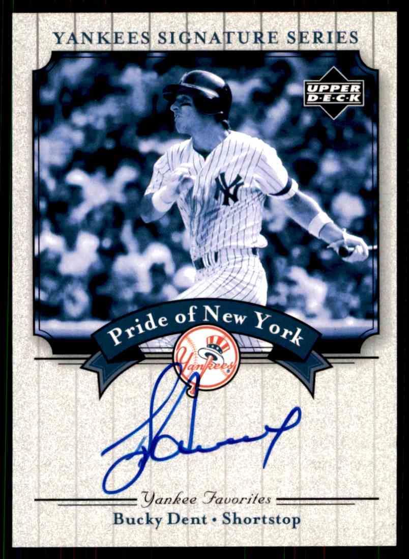 2003 Upper Deck Yankees Siganture Series Bucky Dent card front image