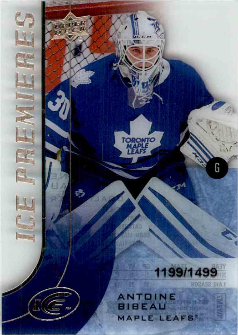 2015-16 Upper Deck Ice Premieres Antoine Bibeau #137 card front image