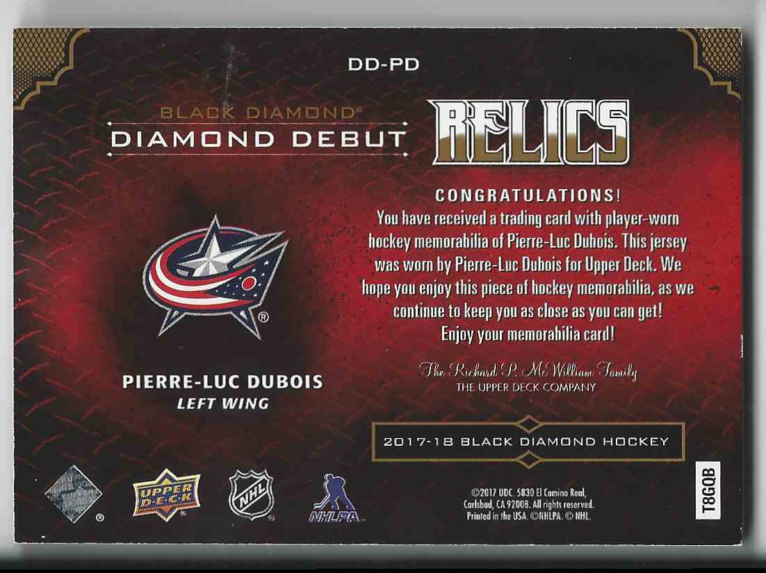 2017-18 Black Diamond Diamond Debut Relics Prime Pierre-Luc Dubois #DD-PD card back image