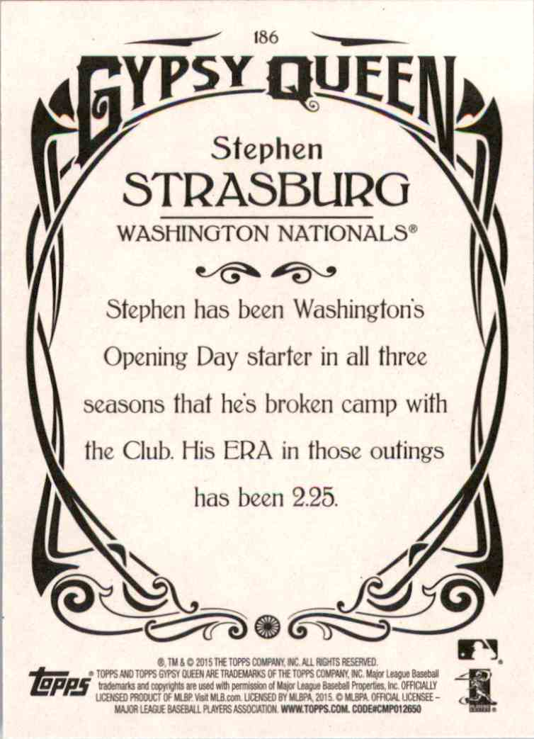 2015 Topps Gypsy Queen Stephen Strasburg #186 card back image
