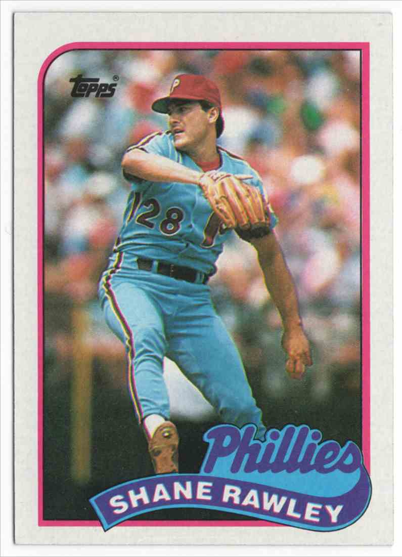 1989 Topps Shane Rawley #494 card front image