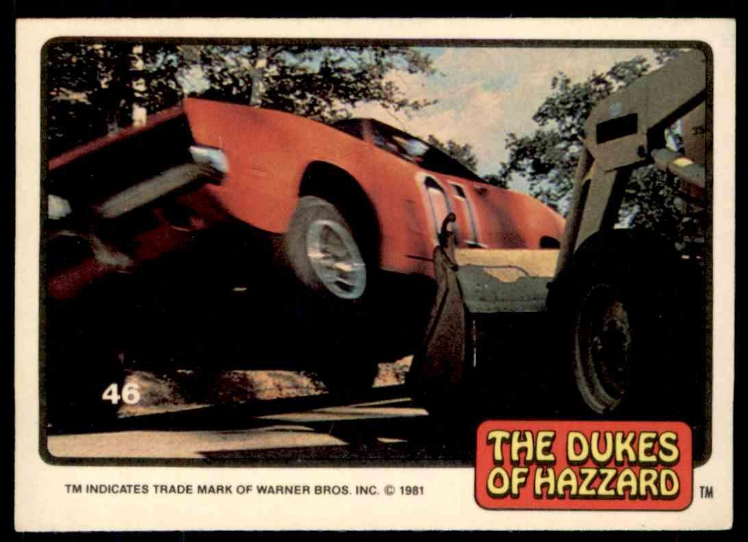 1981 Donruss Dukes Of Hazzard Card No. 46 #46 card front image