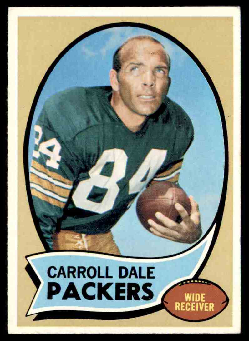1970 Topps Carroll Dale #232 card front image