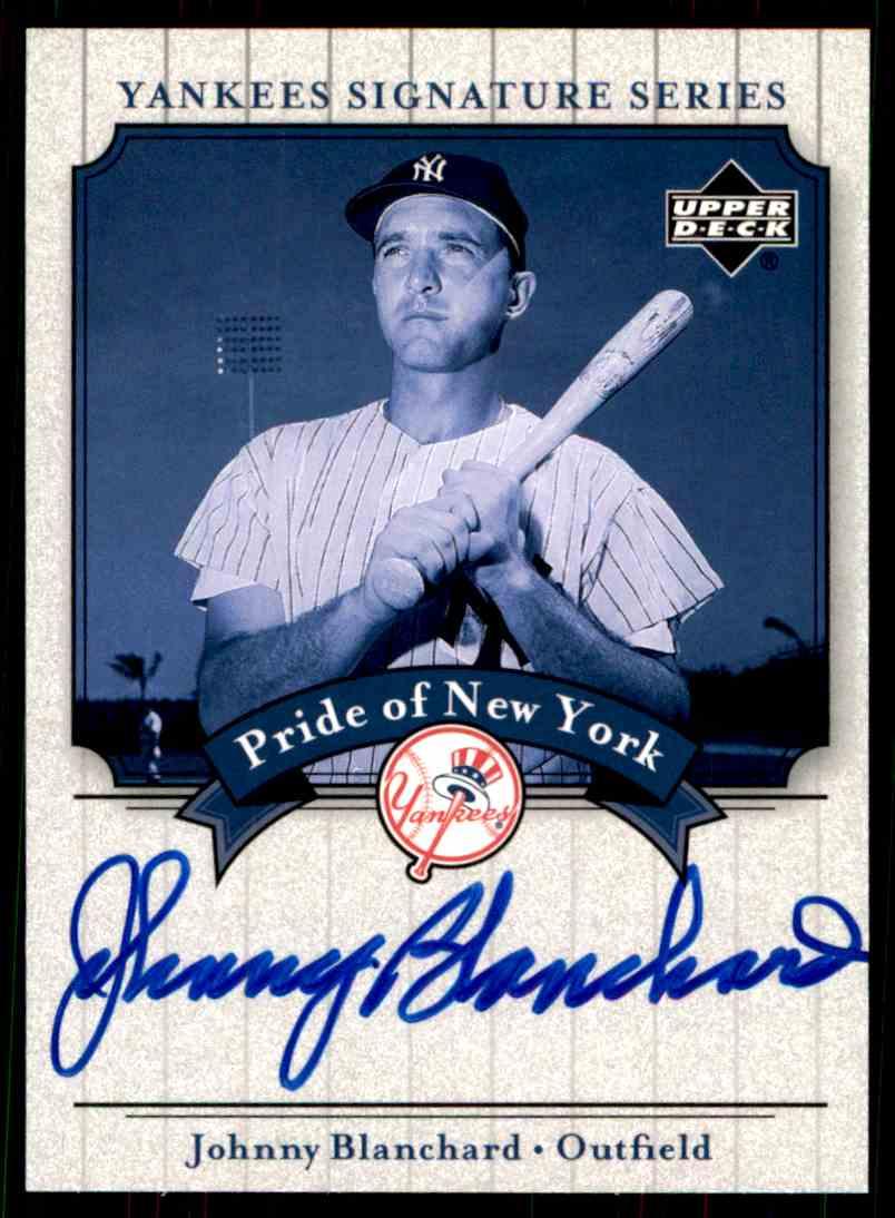 2003 Upper Deck Yankees Siganture Series Johnny Blanchard card front image