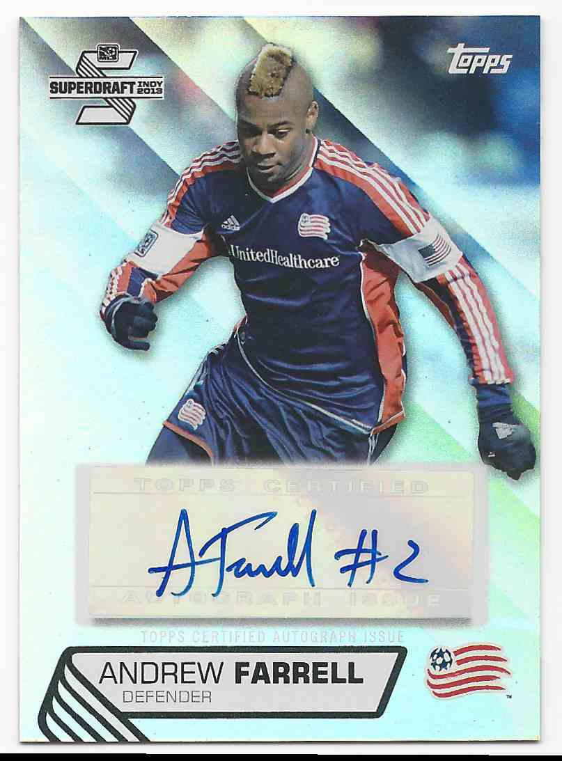 2013 Topps MLS Super Draft Autographs Andrew Farrell #SDA-AF card front image