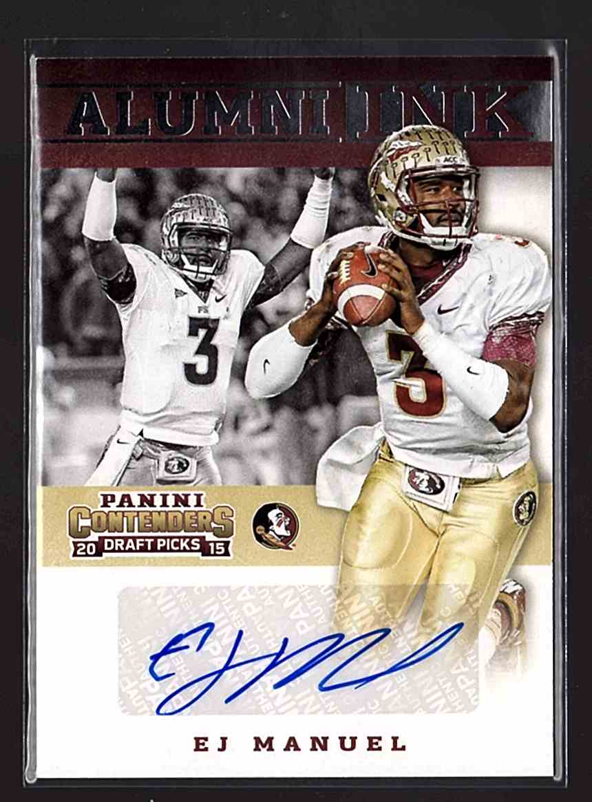2015 Panini Contenders Draft Picks Alumni Ink Ej Manuel SP #23 card front image