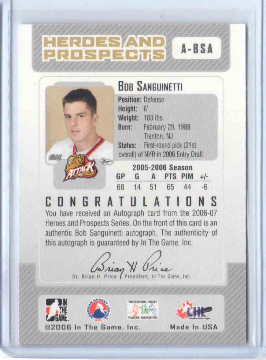 2006-07 In The Game Heroes And Prospects Autographs Bob Sanguinetti #A-BSA card back image