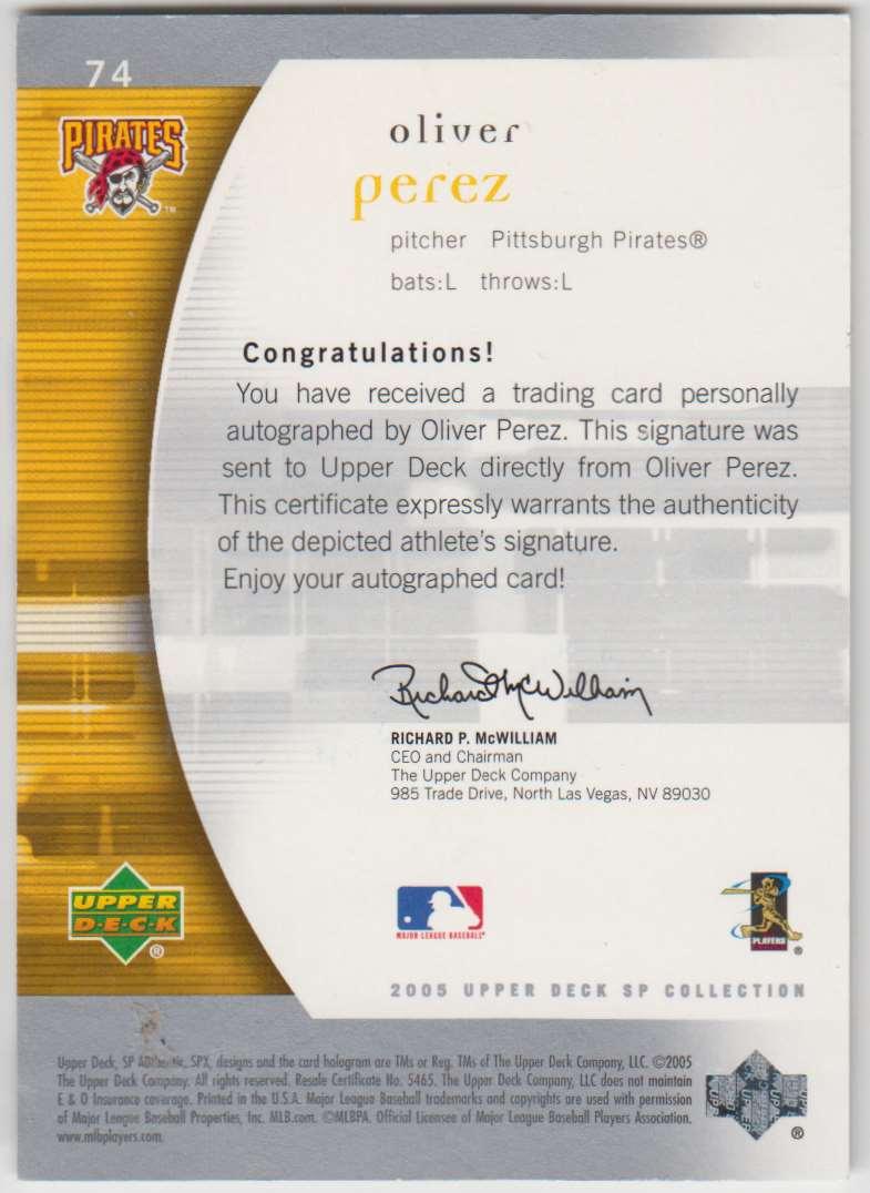 2005 SP Authentic Signature Oliver Perez #74 card back image
