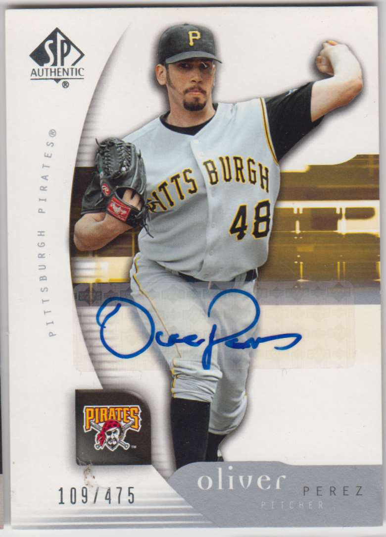 2005 SP Authentic Signature Oliver Perez #74 card front image