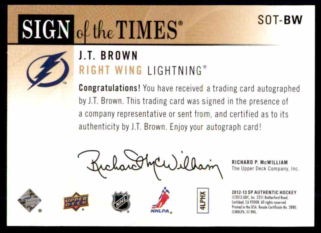 2012-13 Upper Deck SP Authentic Sign Of The Times J.T Brown #SOT-BW card back image