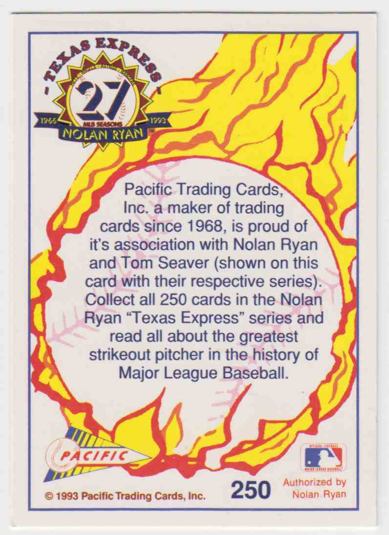 1993 Pacific Pacific Nolan Ryan 27th Season Limited Edition Nolan Ryan #250 card back image