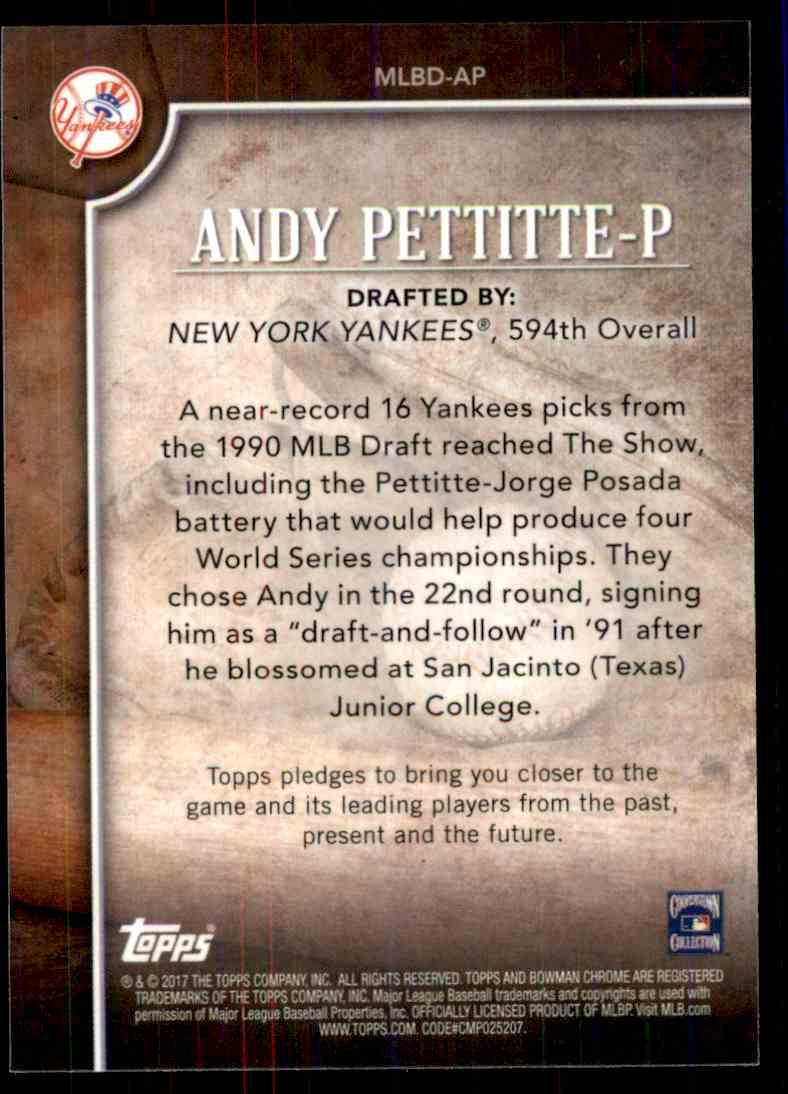 2017 Bowman MLB Draft History Andy Pettitte #MLBD-AP card back image