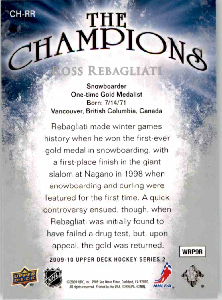 2009-10 Upper Deck The Champions Ross Rebagliati #CH-RR card back image