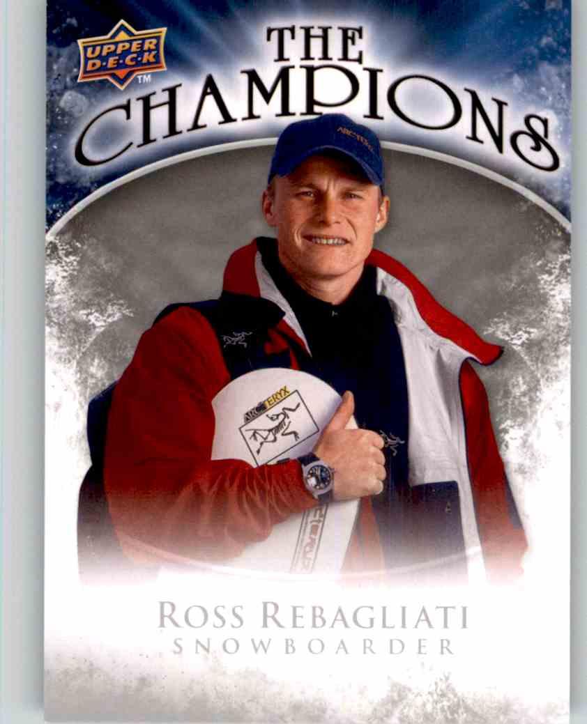 2009-10 Upper Deck The Champions Ross Rebagliati #CH-RR card front image