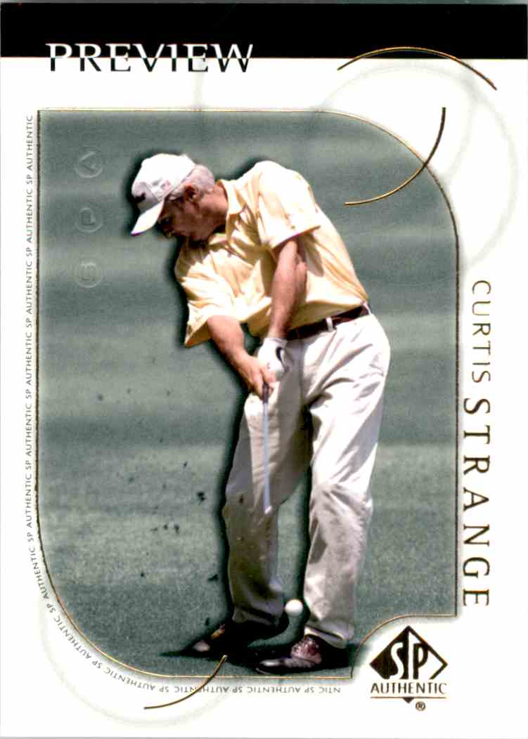 2001 SP Authentic Preview Curtis Strange #20 card front image