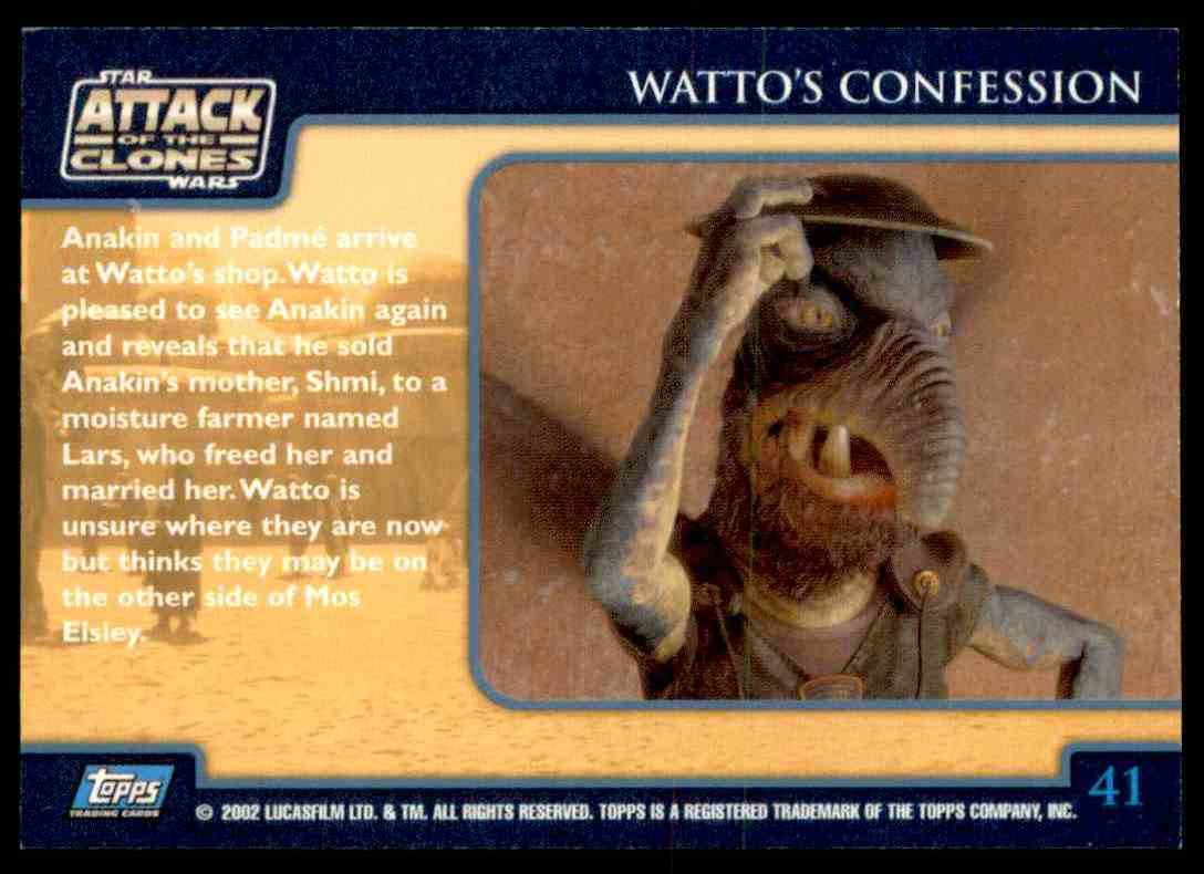 2002 Topps Star Wars Attack Of The Clones Watto's Confession #41 card back image