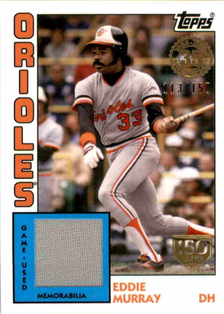 2019 Topps '84 Topps Relics 150th Anniversary Eddie Murray #84REM card front image