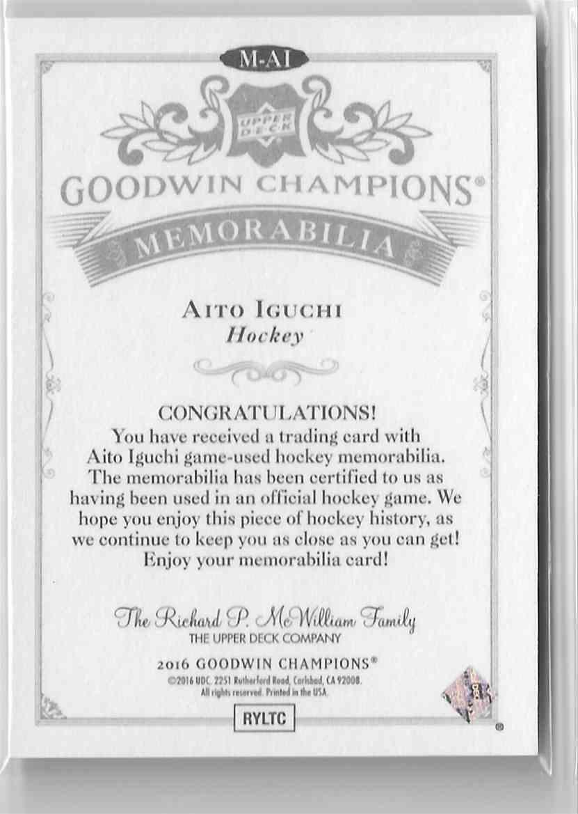 2016-17 Upper Deck Goodwin Champions Memorabilia Aito Iguchi #M-AI card back image