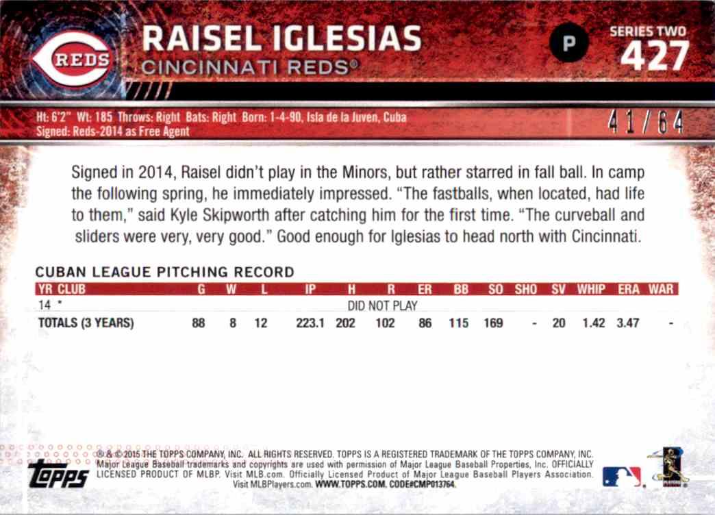 2015 Topps Black Raisel Iglesias #427 card back image