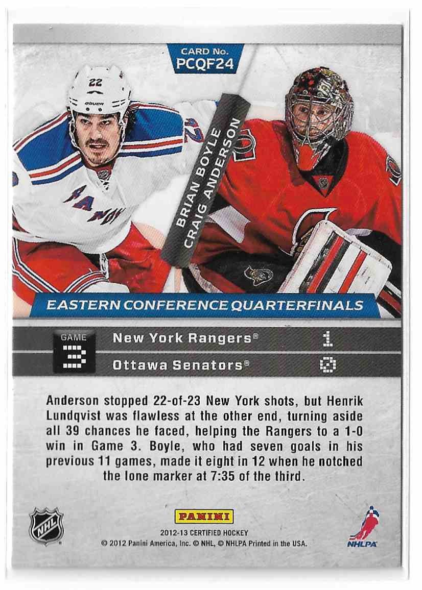 2012-13 Certified Path To The Cup Quarterfinals Brian Boyle / Craig Anderson #PCQF24 card back image