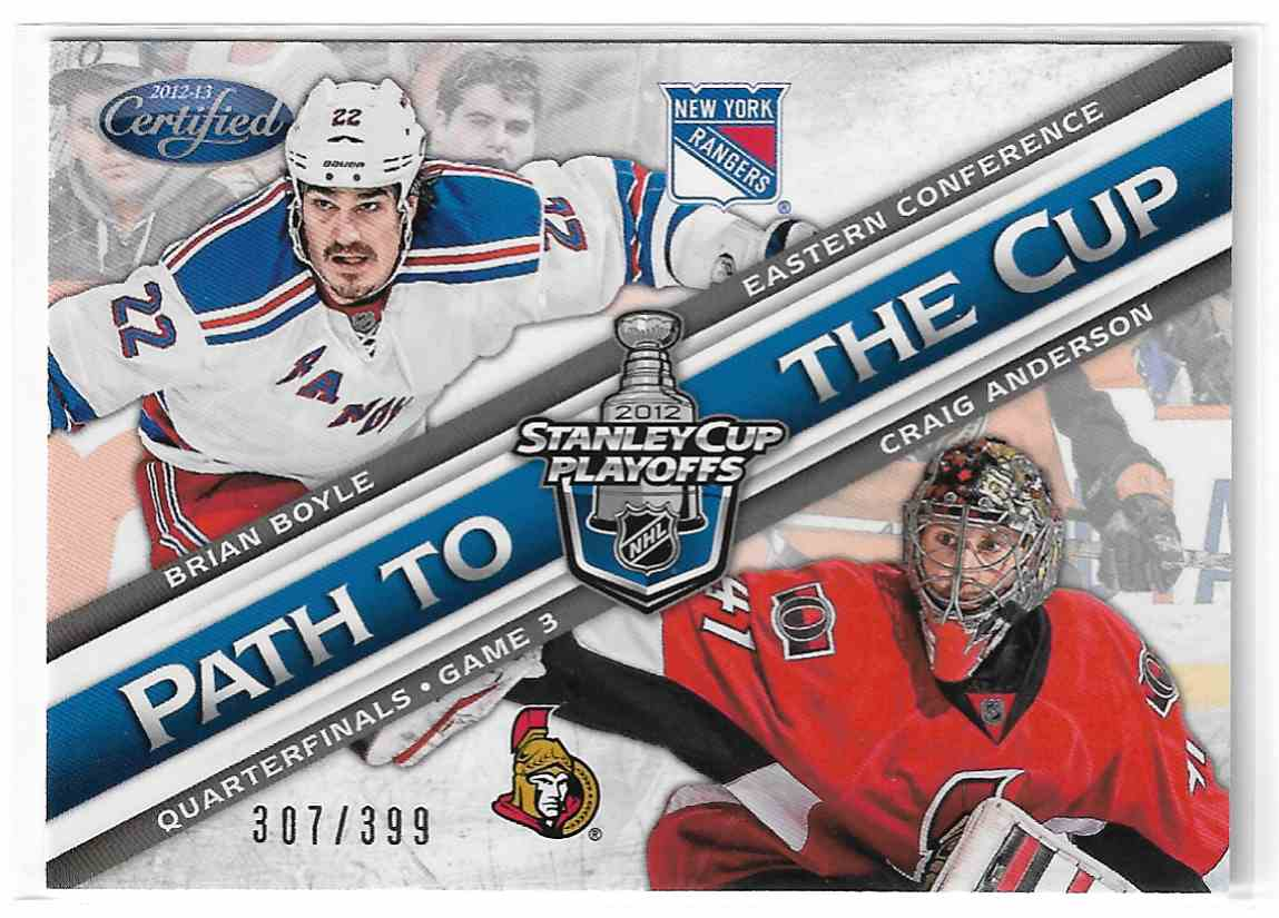 2012-13 Certified Path To The Cup Quarterfinals Brian Boyle / Craig Anderson #PCQF24 card front image