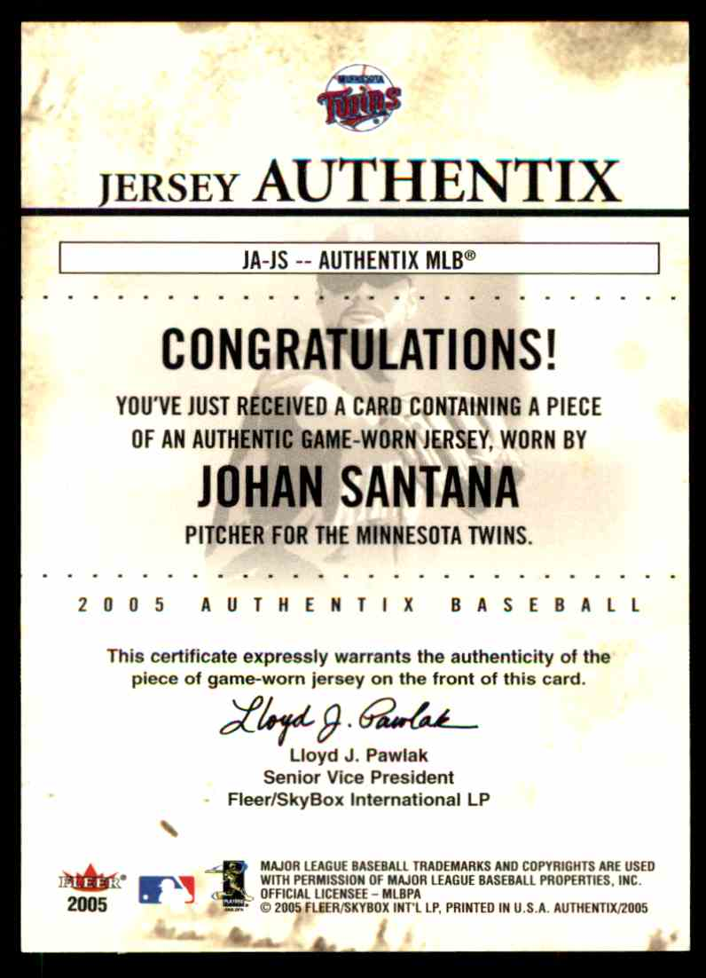2005 Fleer Authentix Jersey Johan Santana #JS card back image