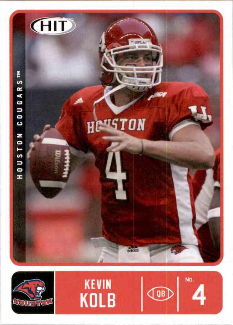 2007 Sage Hit Kevin Kolb #44 card front image