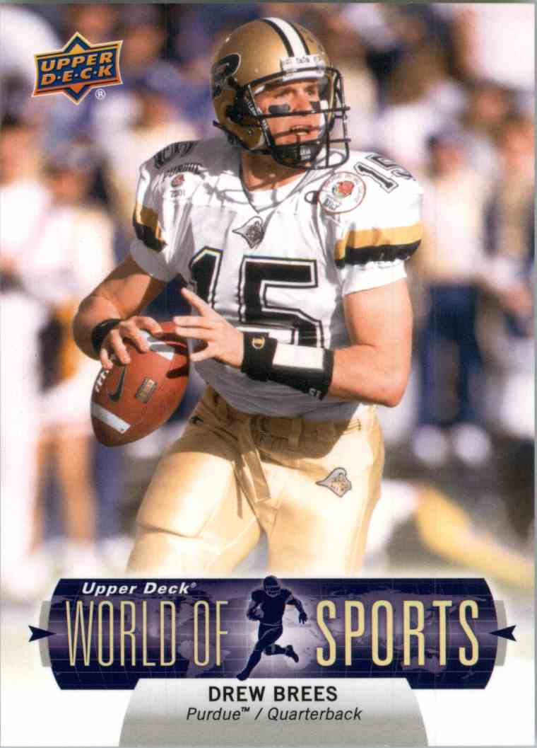 2011 Upper Deck World Of Sports Drew Brees #140 card front image